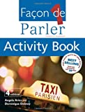 Facon De Parler 1 Activity Book: French for Beginners: Activity Book Pt. 1