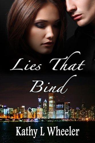 Book: Lies That Bind (Bloomington Series) by Kathy L. Wheeler
