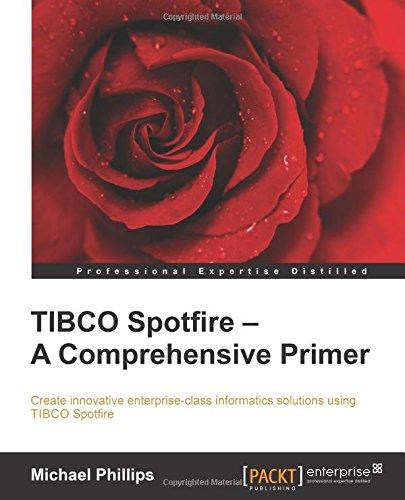 Download TIBCO Spotfire: A Comprehensive Primer book