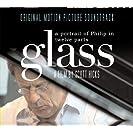 Glass- A Portrait of Philip In Twelve Parts