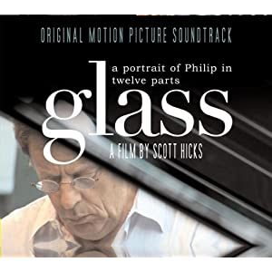 Philip Glass -  Glass- A Portrait of Philip In Twelve Parts