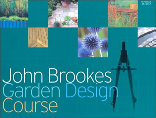 Buy John Brookes Garden Design Course Book Online at Low Prices in