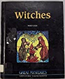 img - for Witches: Opposing Viewpoints (Great Mysteries) book / textbook / text book