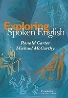 Exploring Spoken English [Book only]