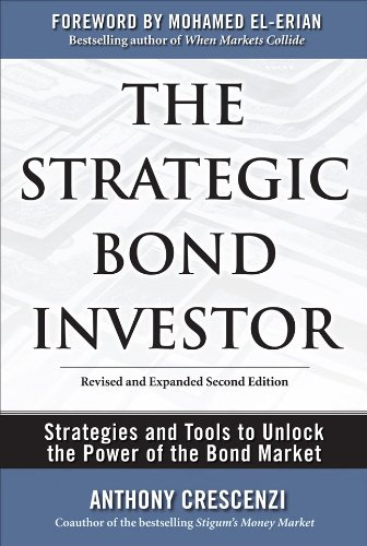 the-strategic-bond-investor-strategies-and-tools-to-unlock-the-power-of-the-bond-market