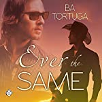 Ever the Same | BA Tortuga