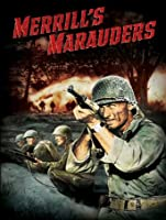 Merrill's Marauders [HD]