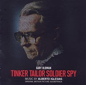 Tinker Tailor Soldier Spy Soundtrack Edition by Alberto Iglesias (2011) Audio CD