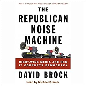 The Republican Noise Machine Hörbuch