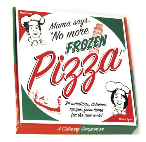 Mama Says, No More Frozen Pizza! (Pizza Recipe Cards compare prices)
