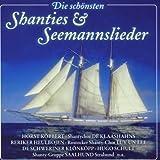 Die Schönsten Shanties und Seemannslieder