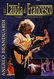 Angelo Branduardi - La lauda di Francesco [DVD]
