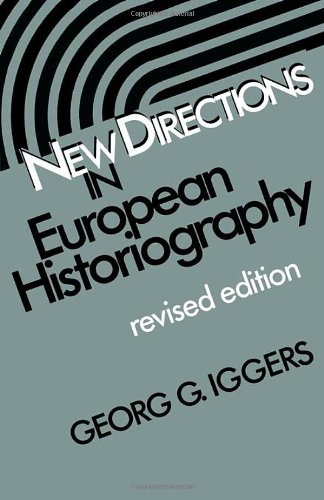 New Directions in European Historiography (Wesleyan Poetry)