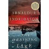 The Draining Lake: An Inspector Erlendur Novel (An Inspector Erlendur Series) ~ Arnaldur Indridason