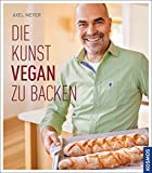 Die Kunst vegan zu backen - Axel Meyer