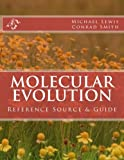 img - for Molecular Evolution: Reference Source & Guide book / textbook / text book
