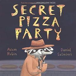 Secret Pizza Party