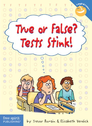 True or False? Tests Stink! (Laugh & Learn)