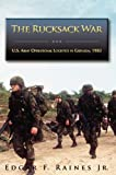 img - for The Rucksack War: U.S. Army Operational Logistics in Grenada, 1983 book / textbook / text book