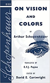 On Vision and Colors by Arthur Schopenhauer price comparison at Flipkart, Amazon, Crossword, Uread, Bookadda, Landmark, Homeshop18