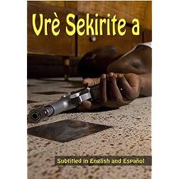 Vrè Sekirite a (True Security)
