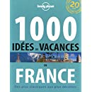 1000 idées de vacances en France