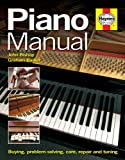 Haynes Books Piano Manual Buying, problem-solving, care, repair and tuning Including an AA Microfibre Magic Mitt
