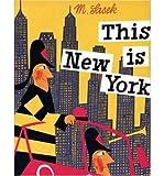 [This is New York] [by: Miroslav Sasek]