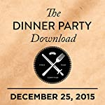 Best of 2015: Carrie Brownstein, Oscar Isaac, Shamir |  The Dinner Party Download