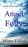 Angel Folly