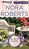Nora Roberts Black Rose (In the Garden Trilogy)