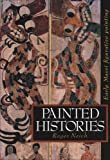 Painted Histories: Early Maori Figurative Painting