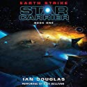 Earth Strike: Star Carrier, Book One Hörbuch von Ian Douglas Gesprochen von: Nick Sullivan