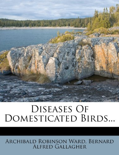 Diseases Of Domesticated Birds...