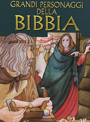 Grandi personaggi della Bibbia PDF