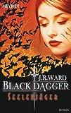 Seelenj�ger: Black Dagger 9