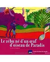 Le zébu né d'un oeuf d'oiseau de Paradis: Un conte de Madagascar