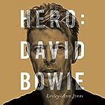 Hero: David Bowie | Lesley-Ann Jones