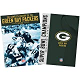The Complete History of the Green Bay Packers/Super Bowl Champions: Green Bay Packers