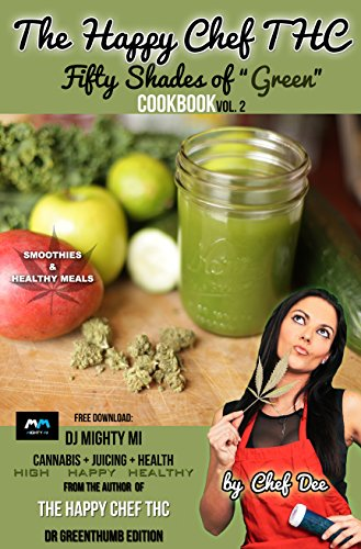 The Happy Chef THC: 50 Shades Of Green