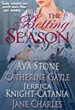 img - for The Betting Season (A Regency Seasons Book) book / textbook / text book