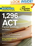1,296 ACT Practice Questions, 3rd Edi...
