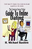 The Common Sense Clicker Guide to Online Dating