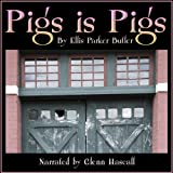 img - for Pigs Is Pigs book / textbook / text book