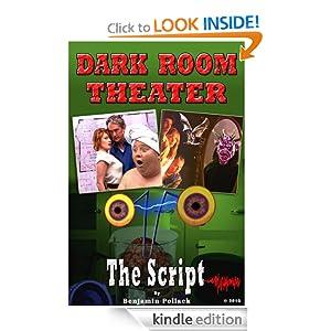 Dark Room Theater: The Script Benjamin Pollack