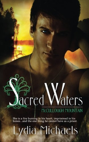 Sacred Waters: McCullough Mountain 1: Volume 1