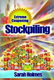 img - for Extreme Couponing: Stockpiling book / textbook / text book