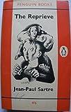 The reprieve Jean-Paul Sartre