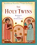 The Holy Twins: Benedict and Scholastica