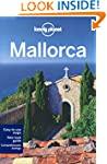 Lonely Planet Mallorca 2nd Ed.: 2nd E...